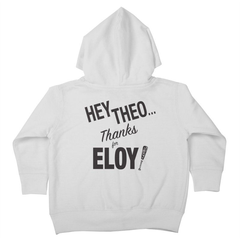 Thanks for Eloy! 02 • Kid's • black logo Kids Toddler Zip-Up Hoody by Brian Harms