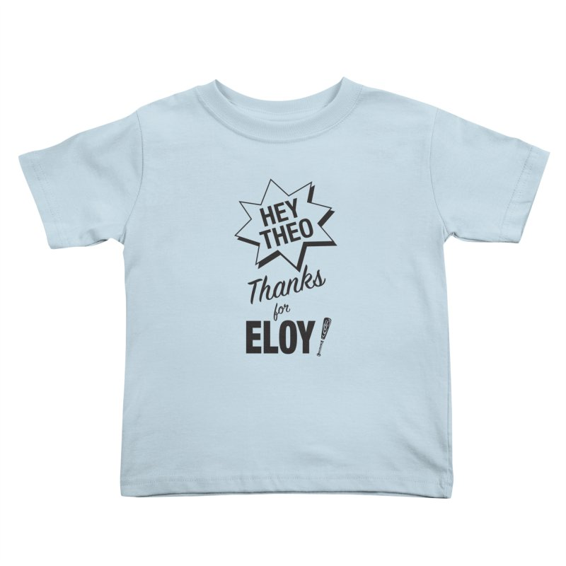 Thanks for Eloy! 03 • Kid's • black logo Kids Toddler T-Shirt by Brian Harms