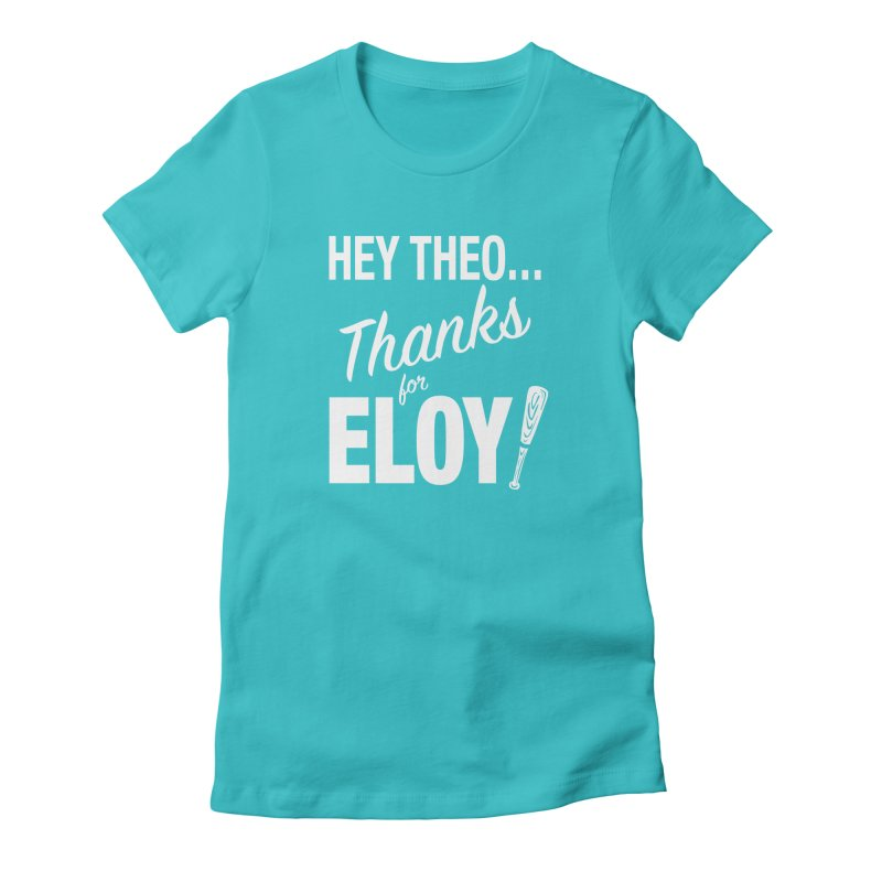 Thanks for Eloy! 01 • Women's • white logo Women's T-Shirt by Brian Harms