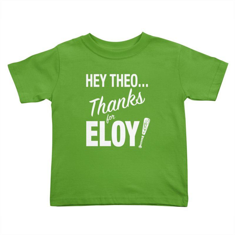 Thanks for Eloy! 01 • Kid's • white logo Kids Toddler T-Shirt by Brian Harms