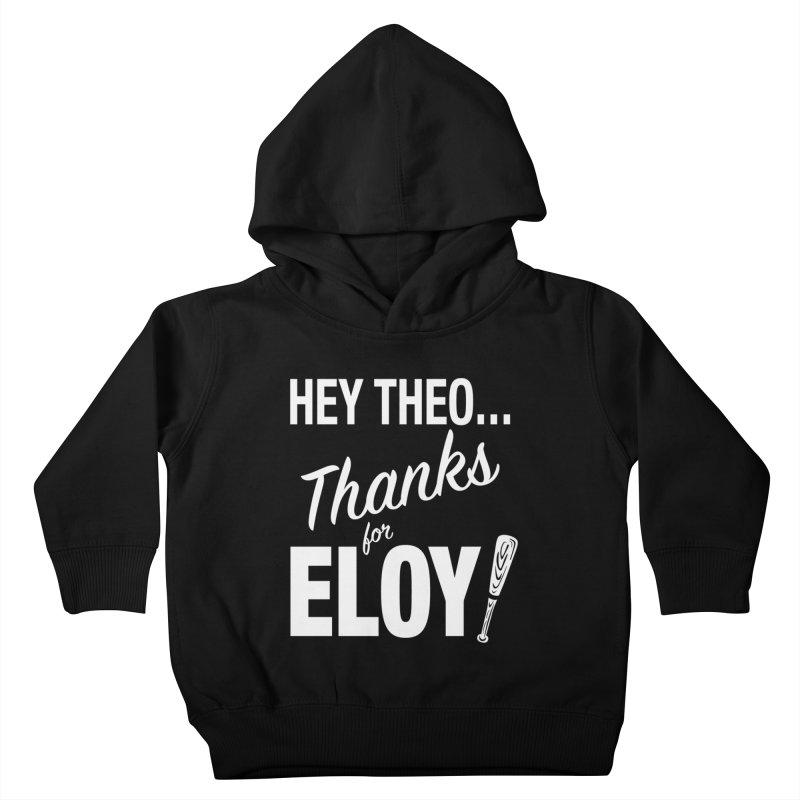 Thanks for Eloy! 01 • Kid's • white logo Kids Toddler Pullover Hoody by Brian Harms
