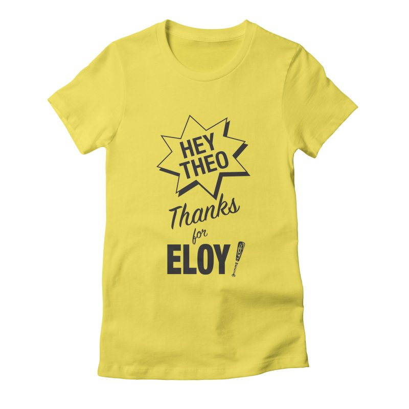 Thanks for Eloy! 03 • Women's • black logo Women's T-Shirt by Brian Harms