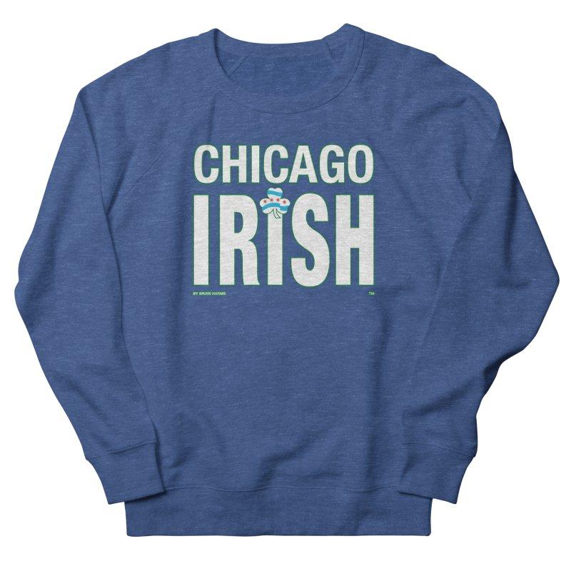 Chicago Irish with Shamrock Men's Sweatshirt by Brian Harms