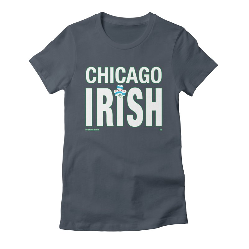 Chicago Irish with Shamrock Women's T-Shirt by Brian Harms