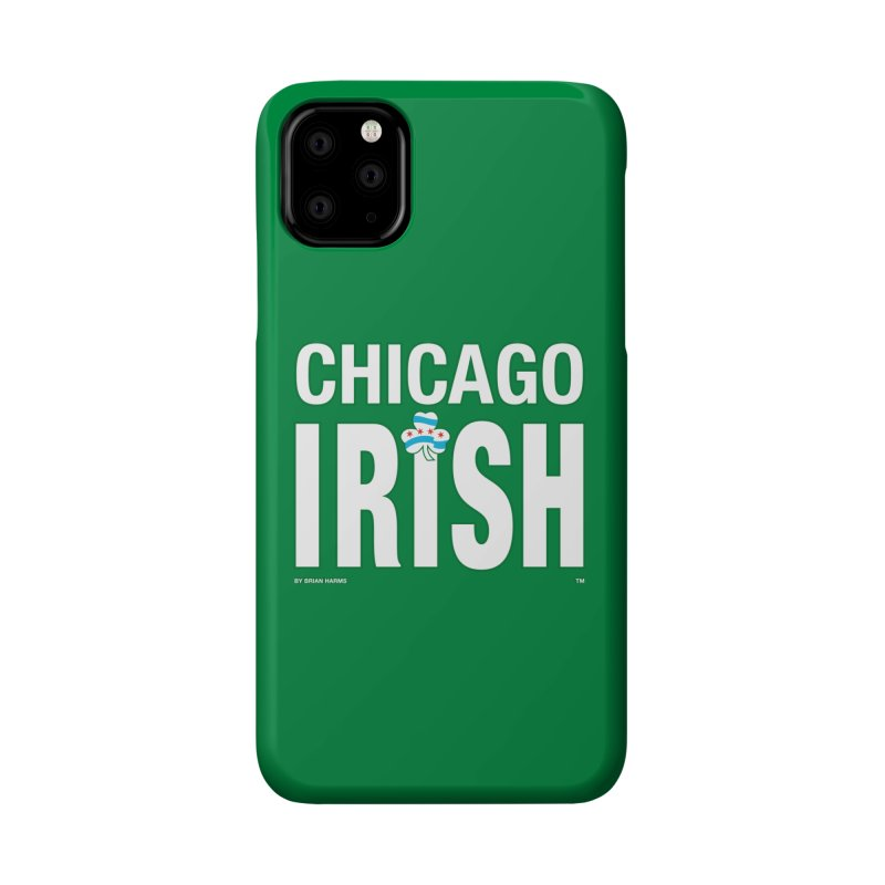 Chicago Irish with Shamrock Accessories Phone Case by Brian Harms