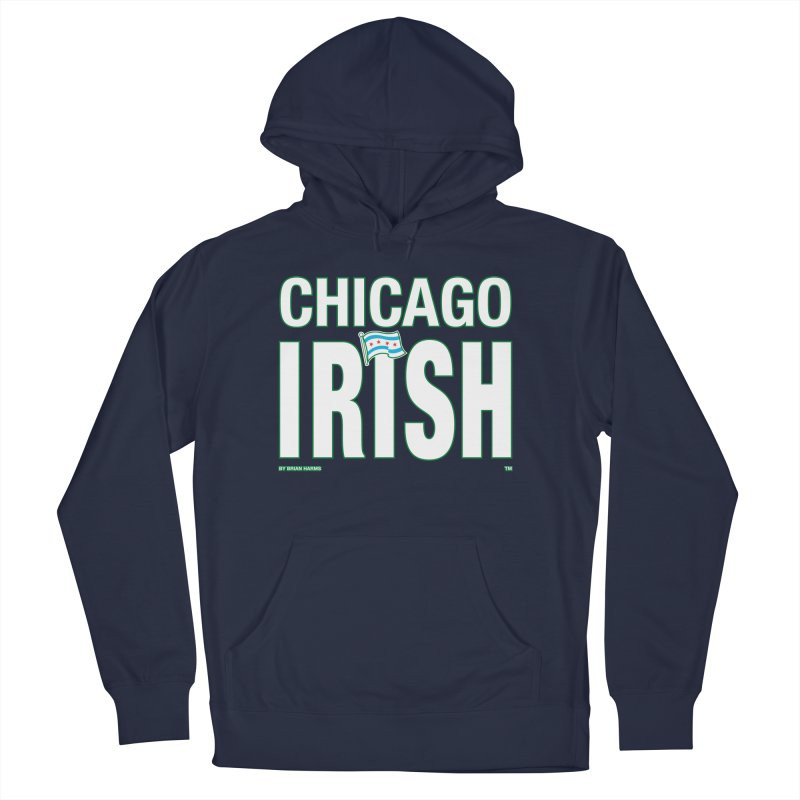 Chicago Irish with Flag Men's Pullover Hoody by Brian Harms