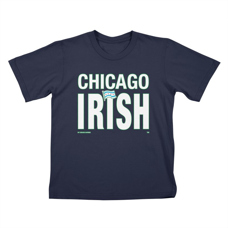 Chicago Irish with Flag Kids T-Shirt by Brian Harms