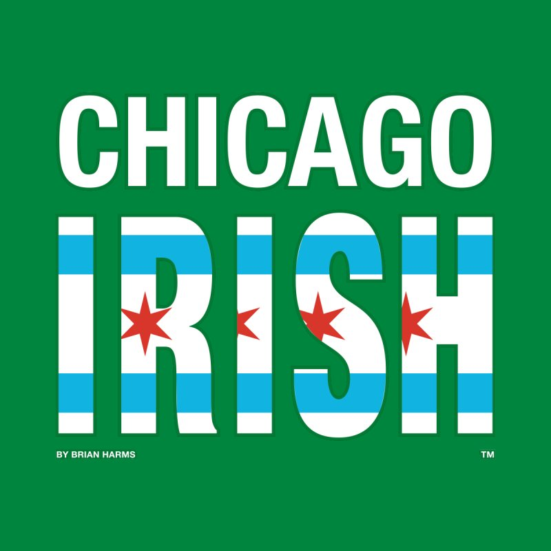 Chicago Irish with flag 2 Men's Sweatshirt by Brian Harms