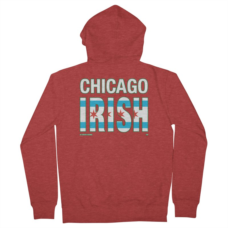 Chicago Irish with flag 2 Men's French Terry Zip-Up Hoody by Brian Harms