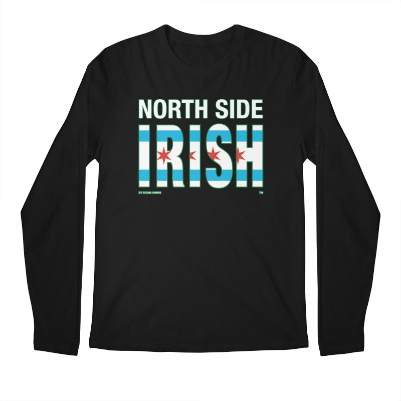 North Side Irish 2 Men's Longsleeve T-Shirt by Brian Harms