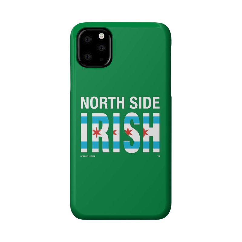North Side Irish 2 Accessories Phone Case by Brian Harms