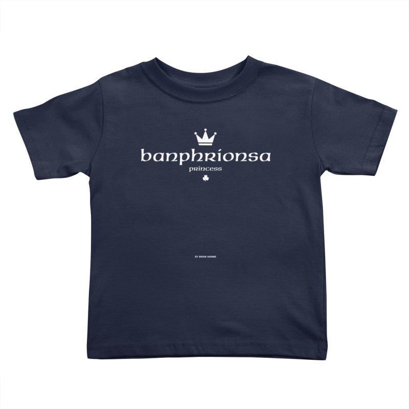 Irish Language Princess Kids Toddler T-Shirt by Brian Harms