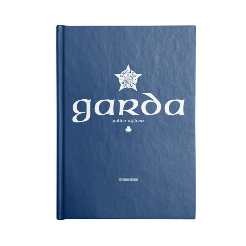 Irish Police Chicago Accessories Blank Journal Notebook by Brian Harms