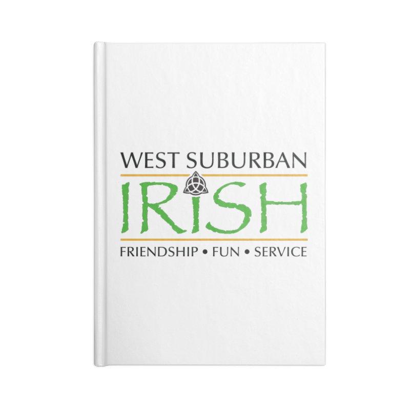 Irish - West Suburban Irish 1 Accessories Blank Journal Notebook by Brian Harms