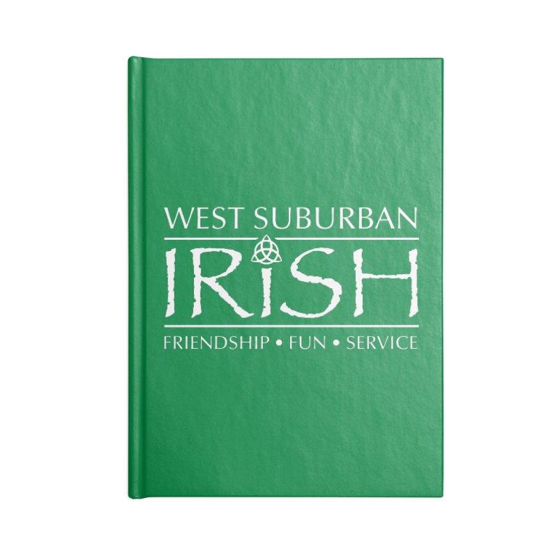 Irish - West Suburban Irish 2 Accessories Blank Journal Notebook by Brian Harms