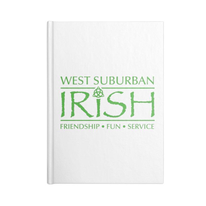 Irish - West Suburban Irish 3 Accessories Blank Journal Notebook by Brian Harms