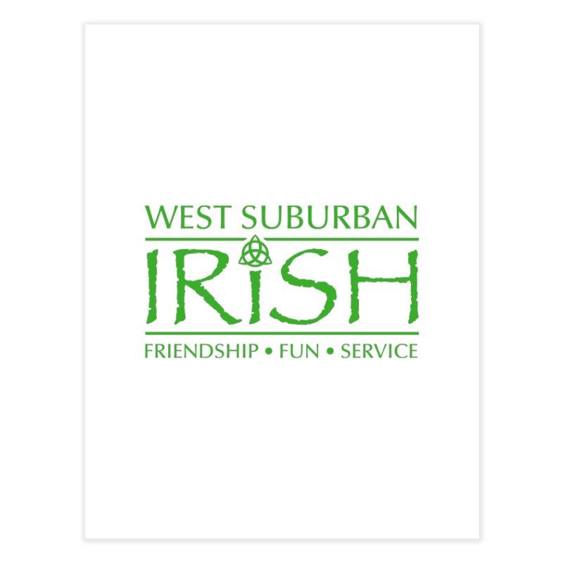 Irish - West Suburban Irish 3 Home Fine Art Print by Brian Harms