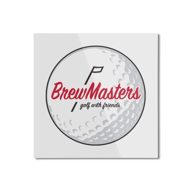 Brewmasters_Golf_with_Friends Home Mounted Aluminum Print by Brian Harms