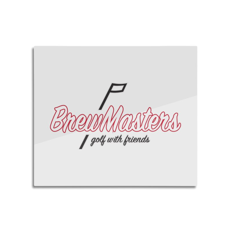 Brewmasters_Golf_REV_2 Home Mounted Aluminum Print by Brian Harms