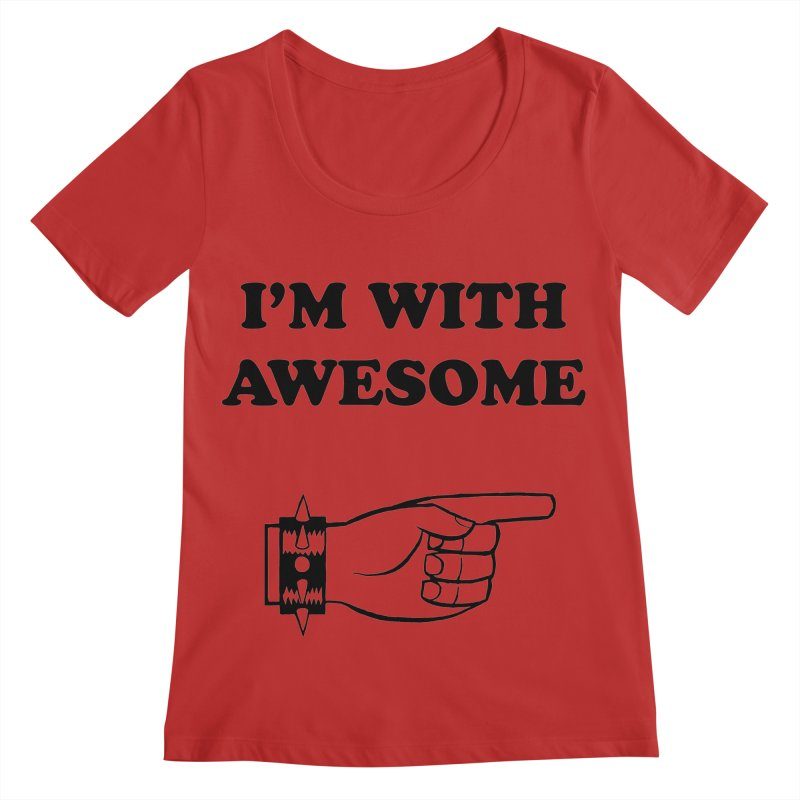 I'm With Awesome Women's Regular Scoop Neck by brianmcl's Artist Shop
