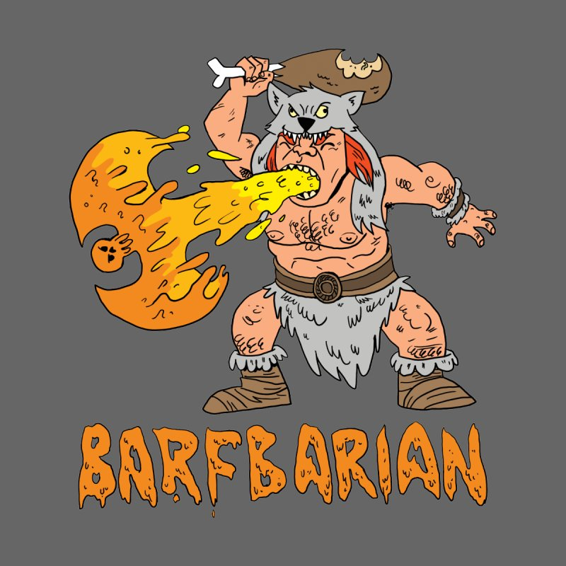 Barfbarian by brianmcl's Artist Shop