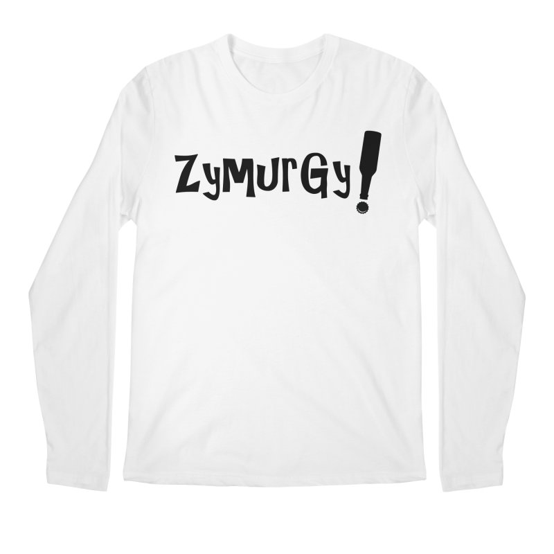 Zymurgy! (black text) Men's Longsleeve T-Shirt by Brian's Belly: Be The Beer
