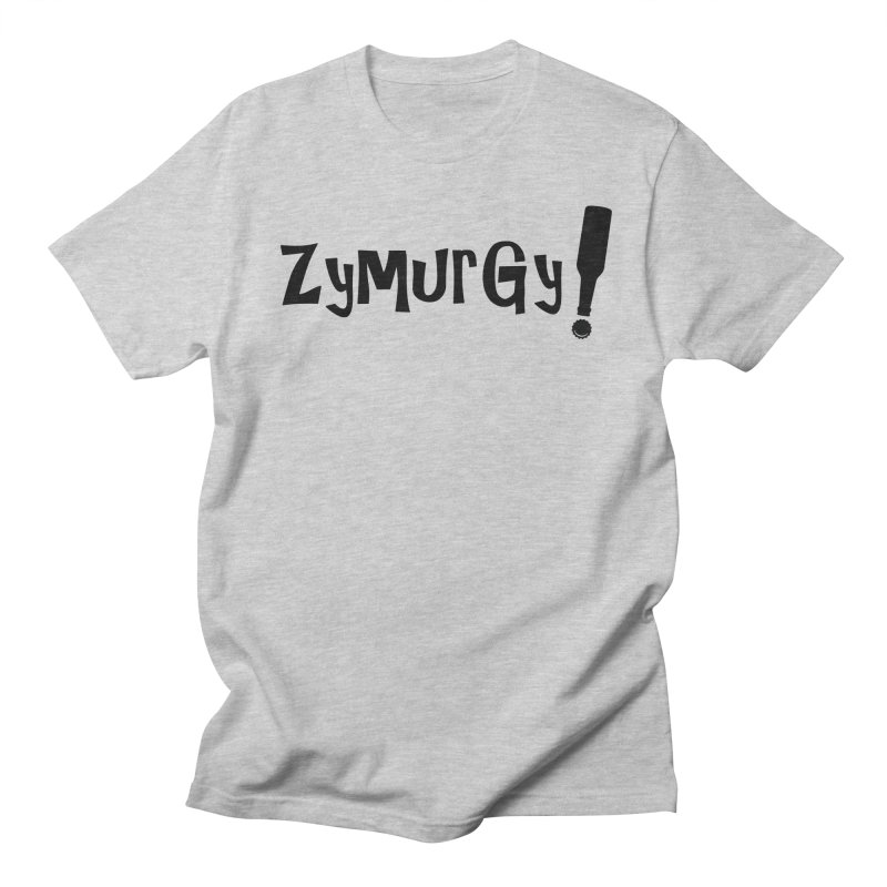Zymurgy! (black text) Men's T-Shirt by Brian's Belly: Be The Beer