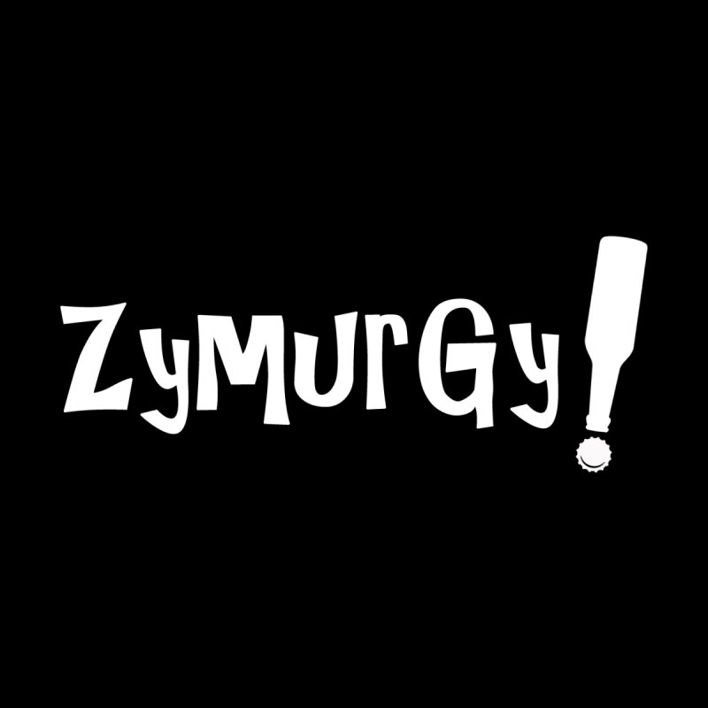 Zymurgy! (white text) by Brian's Belly: Be The Beer