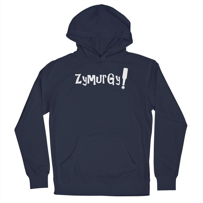 Zymurgy! (white text) Men's Pullover Hoody by Brian's Belly: Be The Beer