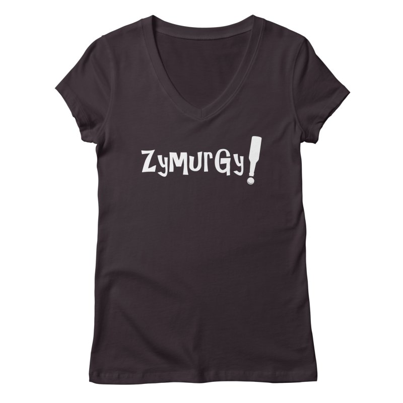 Zymurgy! (white text) Women's V-Neck by Brian's Belly: Be The Beer