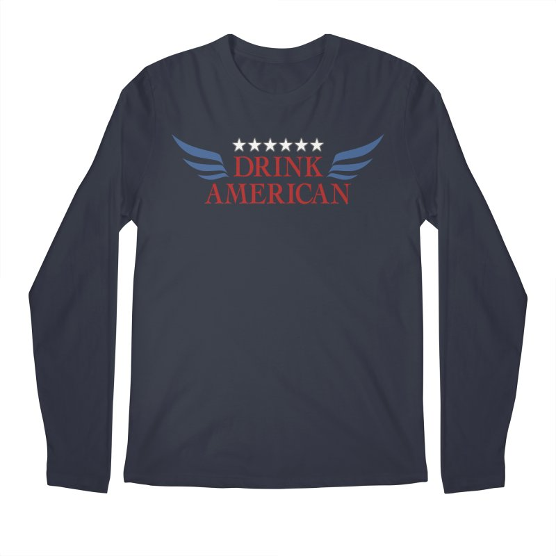 Drink American Men's Longsleeve T-Shirt by Brian's Belly: Be The Beer