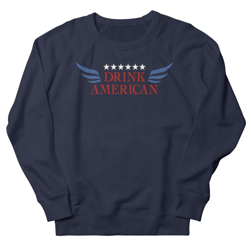 Drink American Men's Sweatshirt by Brian's Belly: Be The Beer