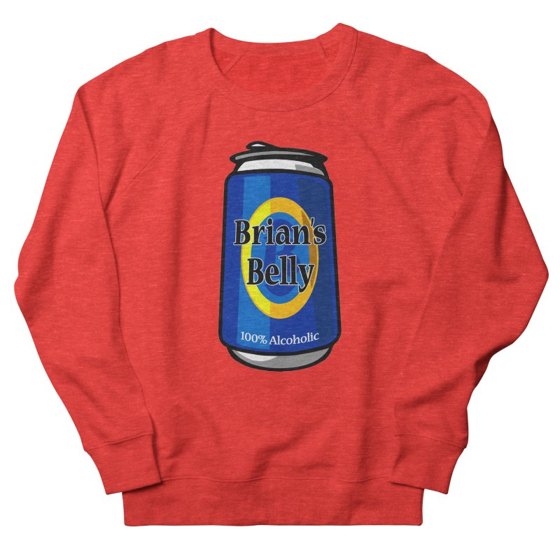 Brian's Belly 100% Alcoholic Women's Sweatshirt by Brian's Belly: Be The Beer