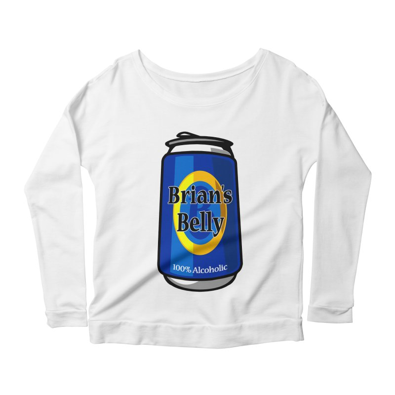 Brian's Belly 100% Alcoholic Women's Longsleeve Scoopneck  by Brian's Belly: Be The Beer