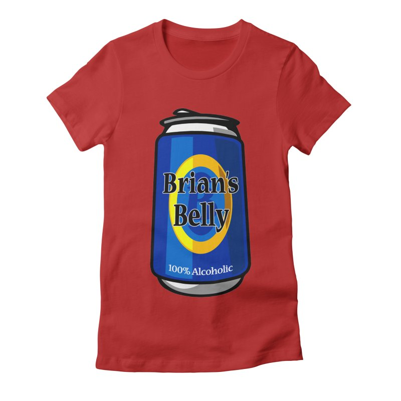 Brian's Belly 100% Alcoholic Women's Fitted T-Shirt by Brian's Belly: Be The Beer