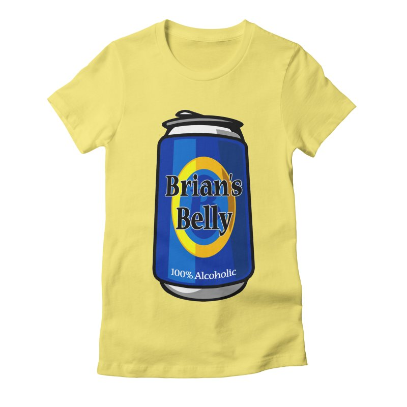 Brian's Belly 100% Alcoholic Women's T-Shirt by Brian's Belly: Be The Beer