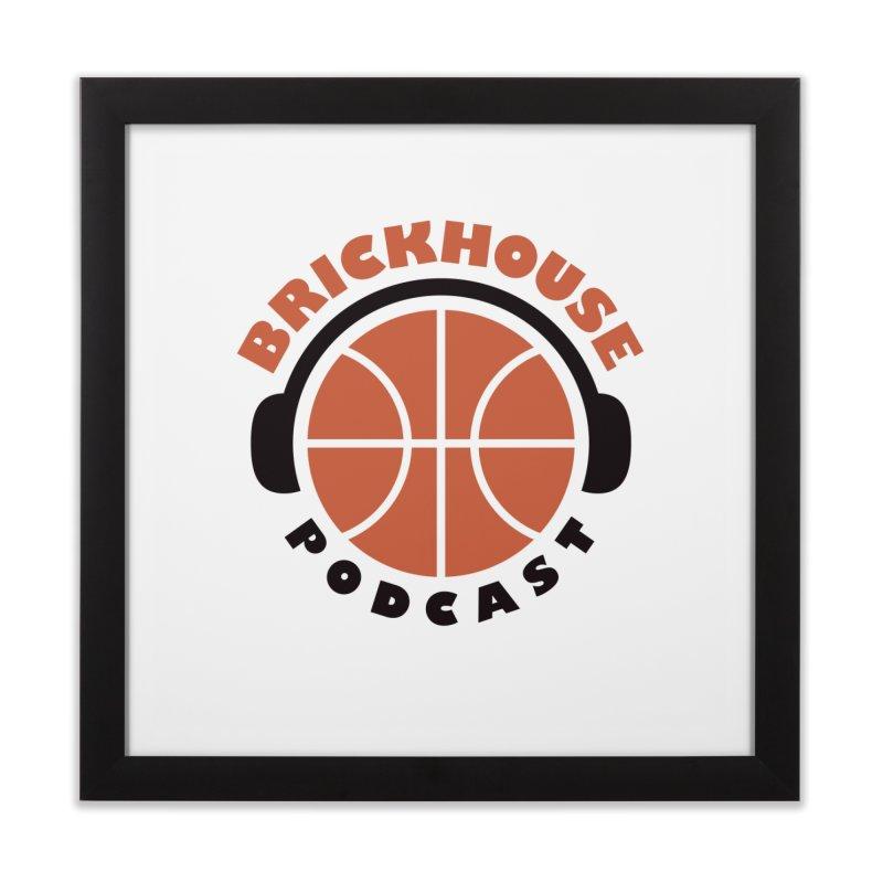 Brickhouse Podcast Logo Wall Art (Flat) Orange/Black Home Framed Fine Art Print by Brickhouse Podcast Shop