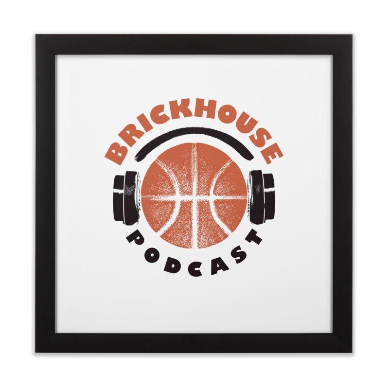 Brickhouse Podcast Logo Wall Art (Pumped) Orange/Black Home Framed Fine Art Print by Brickhouse Podcast Shop