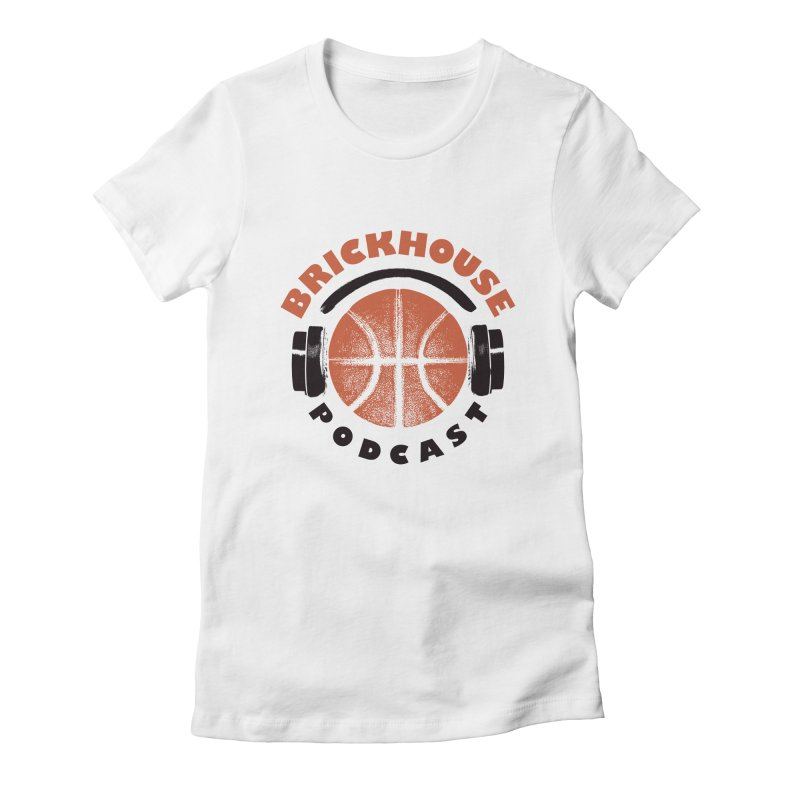 Brickhouse Podcast Logo Apparel (Pumped) Orange/Black Women's Fitted T-Shirt by Brickhouse Podcast Shop