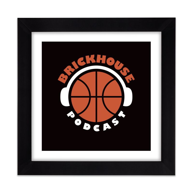 Home None by Brickhouse Podcast Shop