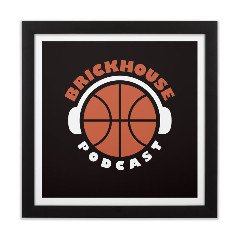 Brickhouse Podcast Logo Wall Art (Flat) Orange/White Home Framed Fine Art Print by Brickhouse Podcast Shop