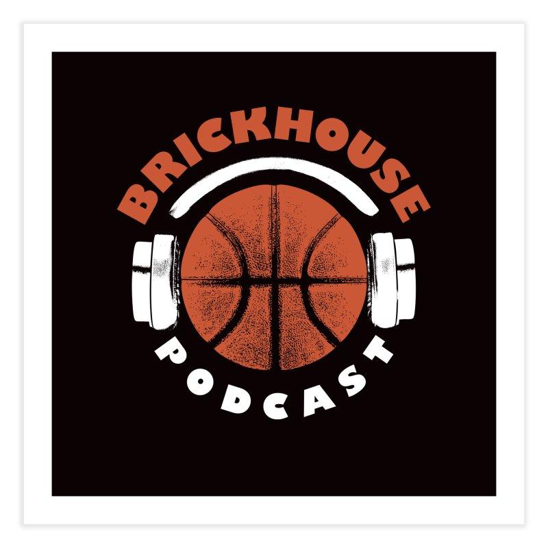 Brickhouse Podcast Logo Wall Art (Pumped) Orange/White Home Fine Art Print by Brickhouse Podcast Shop