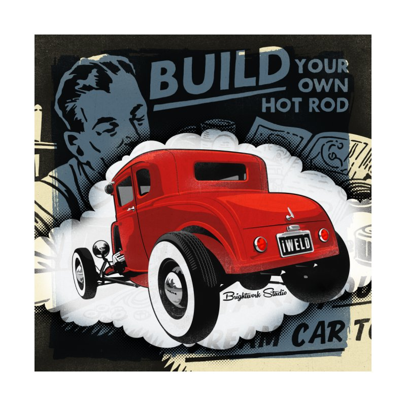 Dream it. Build it. Home Fine Art Print by Brightwork Studio Shop