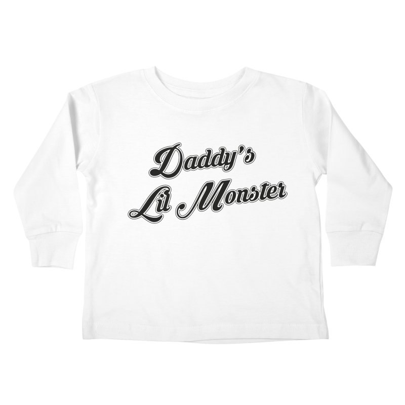 Daddy's Lil Monster Kids Toddler Longsleeve T-Shirt by Brimstone Designs