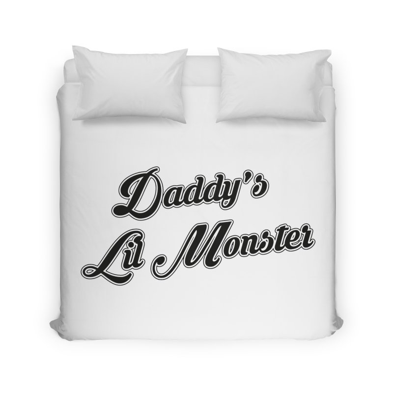 Daddy's Lil Monster Home Duvet by Brimstone Designs