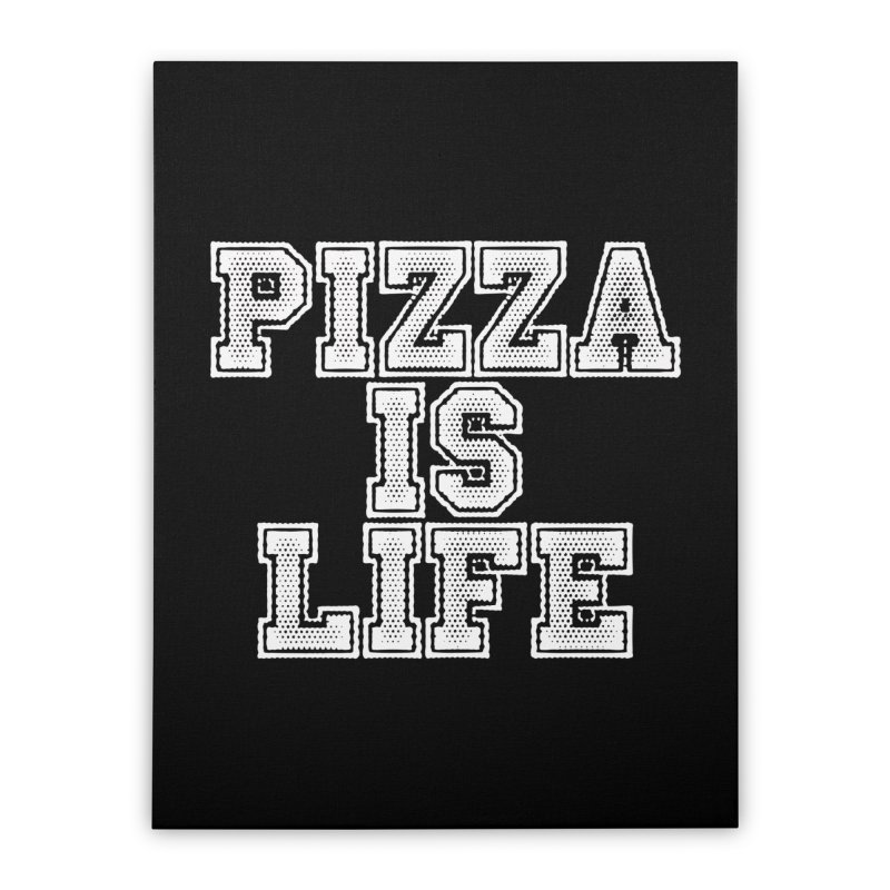 PIZZA Home Stretched Canvas by Brimstone Designs