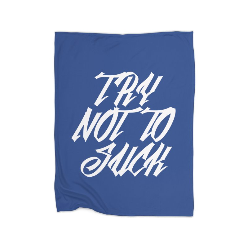 don't suck Home Blanket by Brimstone Designs