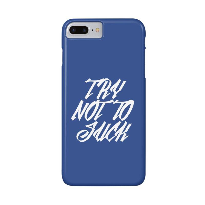 don't suck Accessories Phone Case by Brimstone Designs