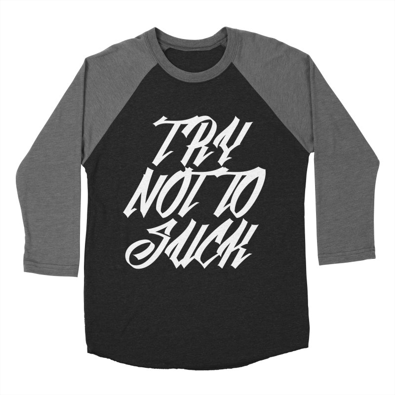 don't suck Men's Baseball Triblend T-Shirt by Brimstone Designs