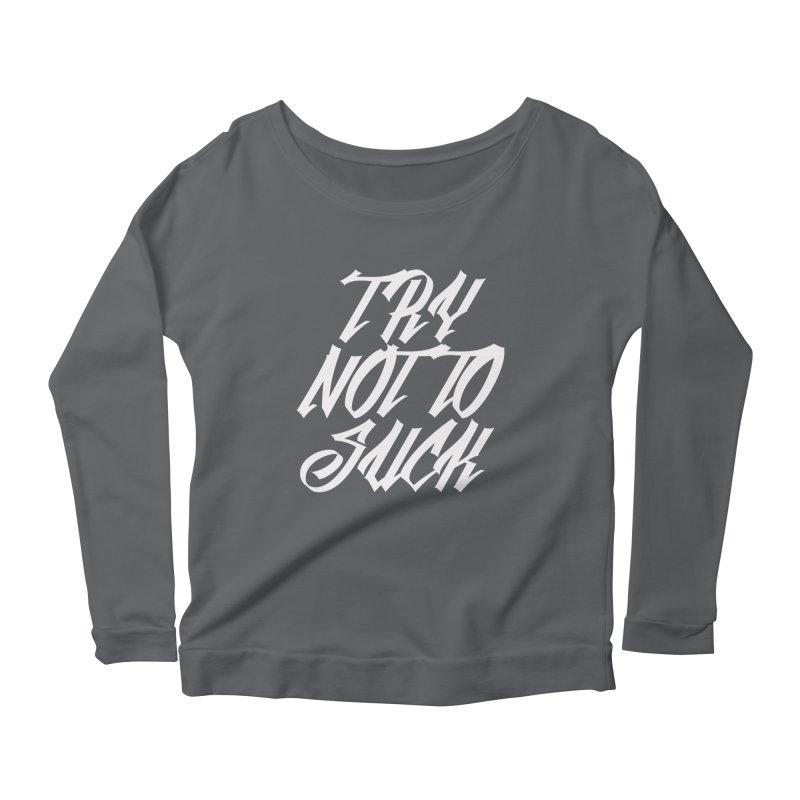 don't suck Women's Longsleeve Scoopneck  by Brimstone Designs